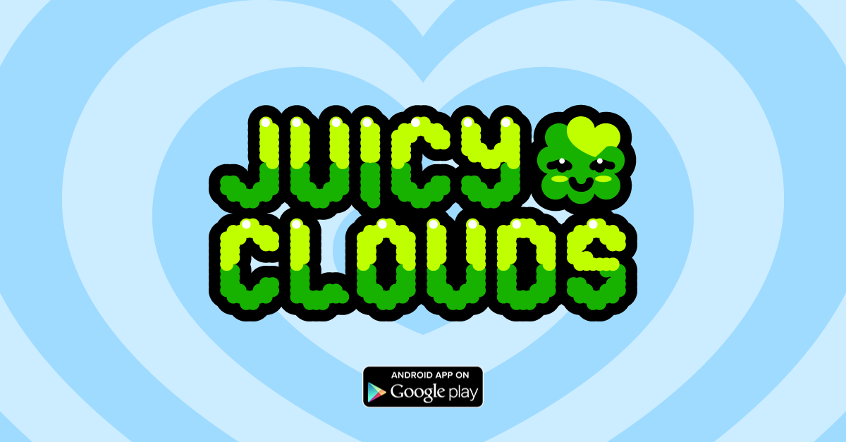 Juicy Clouds Available on Android